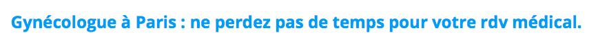 trouver un gynécologue à Paris